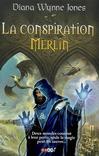 La conspiration Merlin -   -  - 9782290002360