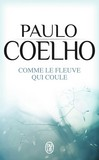 Comme le fleuve qui coule - Paulo Coelho -  - 9782290000700