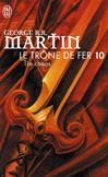 Le trône de fer T.10 - George R.R. Martin -  - 9782290001479