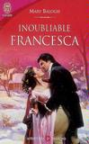 Inoubliable Francesca - Mary Balogh -  - 9782290003022