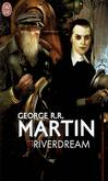 Riverdream - George R.R. Martin -  - 9782290006733