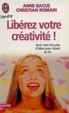 Libérez votre créativité -   -  - 9782290071243