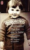 Plus fort que la haine - Tim Guénard -  - 9782290301531