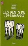 Les dents du topographe -   -  - 9782290302415