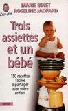Trois assiettes et un bébé -   -  - 9782290305799