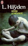 Kevin le révolté - Torey L. Hayden -  - 9782290312872