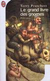 Le grand livre des gnomes -   -  - 9782290315095