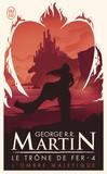 Le trône de fer T.4 - George R.R. Martin -  - 9782290318195