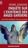 Enquête sur l'existence des anges gardiens -   -  - 9782290341698