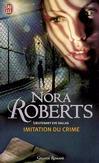 Imitation du crime - Nora Roberts -  - 9782290342640