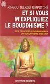 Et si vous m'expliquiez le bouddhisme ? -   -  - 9782290343098