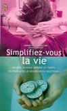 Simplifiez-vous la vie -   -  - 9782290357231
