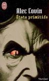 Etats primitifs - Alec Covin -  - 9782290357279