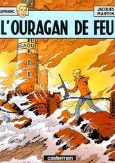 L'Ouragan de feu - Jacques Martin - 2203314044 - 9782203314047