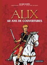 Alix 60 ans de couvertures  - Jacques Martin - 9782203017337 - 9782203017337