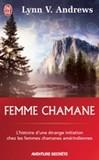 Femme chamane - Lynn V. Andrews -  - 9782290011089