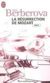 La résurrection de Mozart -   -  - 9782290012369