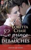 Le prince des débauchés - Loretta Chase -  - 9782290012291