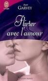 Flirter avec l'amour -   -  - 9782290014080