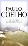 Le pèlerin de Compostelle - Paulo Coelho -  - 9782290016596