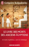 Livre des morts des anciens Egyptiens -   -  - 9782290017470