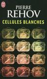 Cellules blanches -   -  - 9782290015551