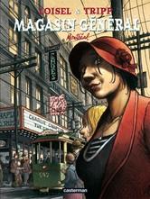 Magasin général, Montréal, LOISEL/TRIPP, bd, , bande dessinée