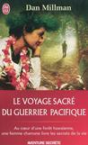 Le voyage sacré du guerrier pacifique -   -  - 9782290021569