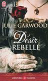 Désir rebelle - Julie Garwood -  - 9782290020937