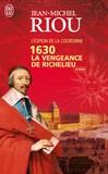 1630, la vengeance de Richelieu -   -  - 9782290021996