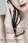 Bel et bien mort - Charlaine  Harris -  - 9782290022511