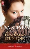 Courtisane d'un soir - Lisa Kleypas -  - 9782290023655