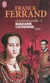 Madame Catherine -   -  - 9782290024812