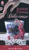 Délicieuse - Sherry Thomas -  - 9782290027127