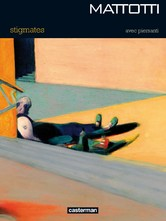 Stigmates - Lorenzo Mattotti, Claudio Piersanti -  - 9782203041035