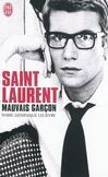 Saint Laurent, mauvais garçon -   -  - 9782290031179