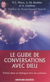 Le guide de Conversations avec Dieu