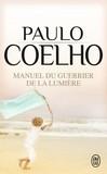 Manuel du guerrier de la lumière - Paulo Coelho -  - 9782290039335