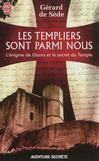 Les Templiers sont parmi nous ou L'énigme de Gisors -   -  - 9782290057629