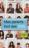 Mes parents font des SMS -   -  - 9782290057643