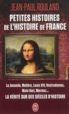 Petites histoires de l'histoire de France -   -  - 9782290041185