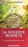 La douzième prophétie -   -  - 9782290078174