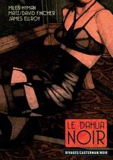 Le Dahlia Noir - Édition Deluxe - David Fincher,  Matz, Miles Hyman, James Ellroy - 2203077188 - 9782203077188