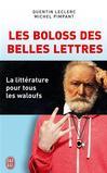 Les boloss des belles lettres -   -  - 9782290079348