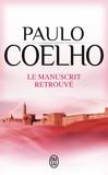 Le manuscrit retrouvé - Paulo Coelho -  - 9782290082850
