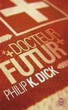 Docteur Futur -   -  - 9782290034040