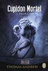 Cupidon mortel - Thomas Andrew -  - 9782290083512