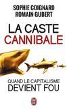 La caste cannibale -   -  - 9782290113219