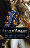 Le grand arcane des rois de France -   -  - 9782290121313