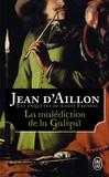 La malédiction de la Galigaï -   -  - 9782290128305